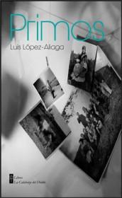 Primos, Luis López Aliaga