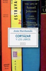 Cortázar y los libros, de Jesús Marchamalo