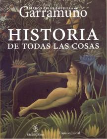 Historia de todas las cosas Marco Tulio Aguilera Garramuño