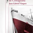 Juan Gabriel Vázquez. Historia secreta de Costaguana